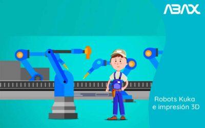 Kuka: Robots aplicados a la impresión 3D – Fabricación aditiva