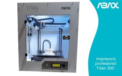 Titán 300: descubre cómo hacer piezas con una impresora 3D profesional