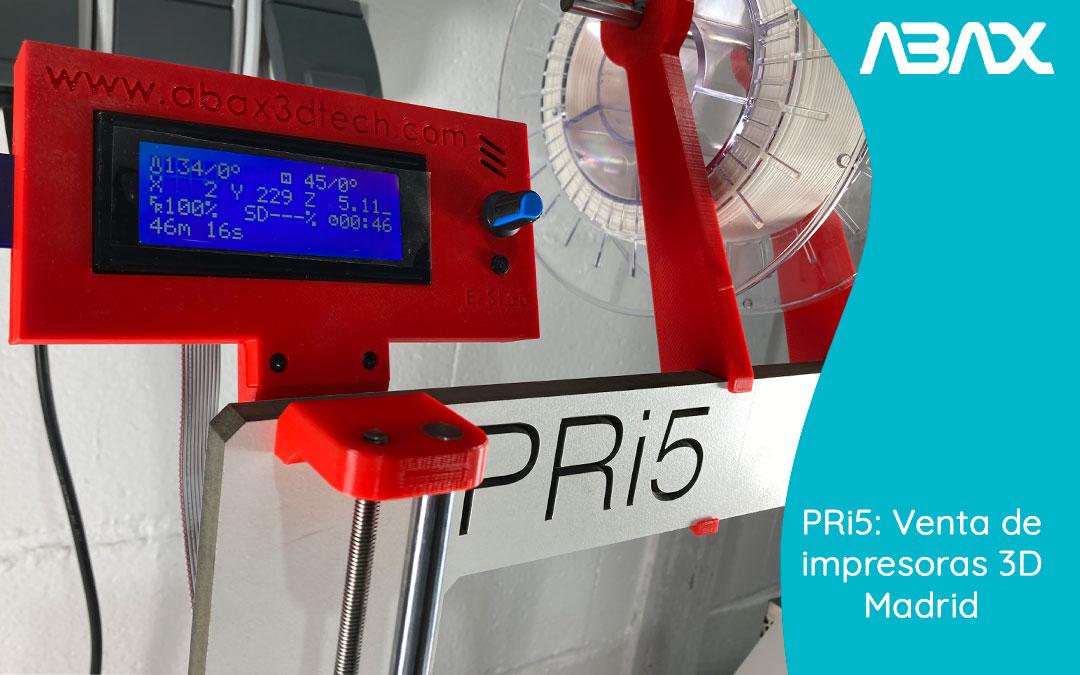 Venta de impresoras 3D Madrid: no te pierdas nuestra PRi5